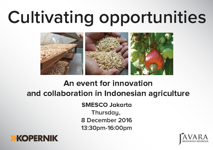 Kopernik co-host an upcoming event on Indonesian farming with Javara